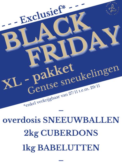 BLACK FRIDAY XL sneukelingen-pakket