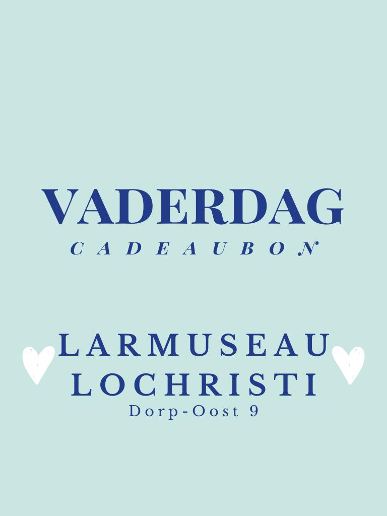 Privé: Cadeaubon vaderdag  -Larmuseau Lochristi-